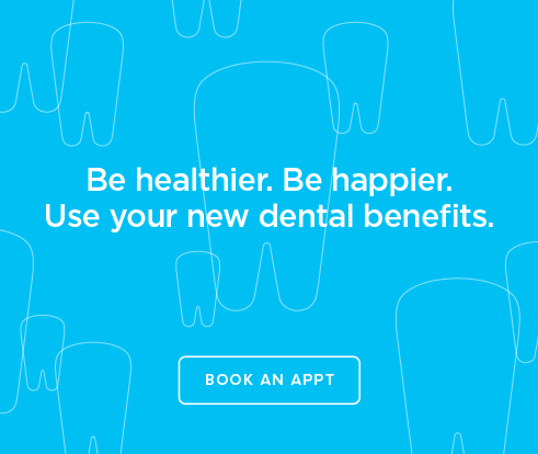 Be Heathier, Be Happier. Use your new dental benefits. - Winery Estate Dental Group
